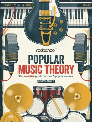Rockschool: Popular Music Theory Guidebook (Grades Debut – 5)