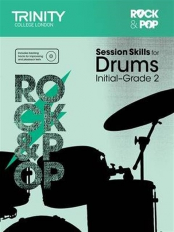 Rock & Pop Exams: Drums Session Skills: Grade Initial-2 Book & CD (Trinity)