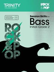Rock & Pop Exams: Bass Guitar Session Skills: Grade Initial-2 Book & CD (Trinity)