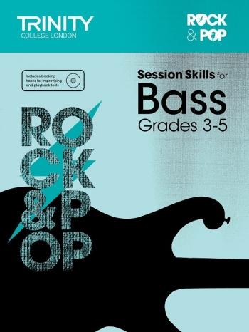 Trinity Rock & Pop Exams: Bass Guitar Session Skills: Grade 3-5 Book & CD (Trinity)