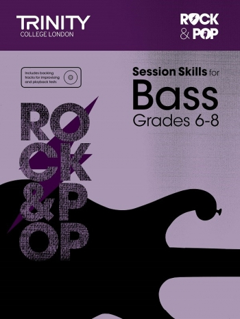 Rock & Pop Exams: Bass Guitar Session Skills: Grade 6-8 Book & CD (Trinity)