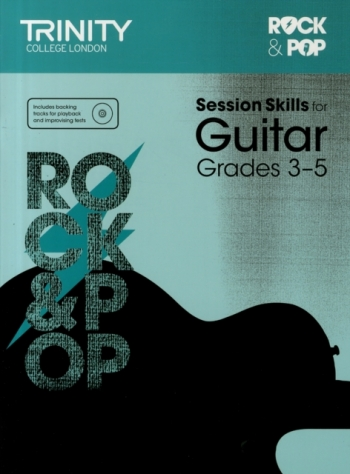 Trinity Rock & Pop Exams: Guitar Session Skills: Grade 3-5 Book & CD  (Trinity)