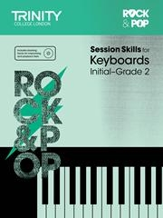 Rock & Pop Exams: Keyboard Session Skills: Grade Initial-2 Book & CD  (Trinity)