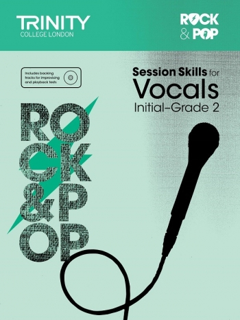 Rock & Pop Exams: Vocal Session Skills: Grade Initial-2 Book & CD (Trinity)