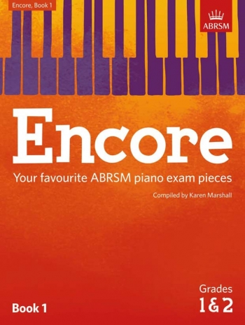 Encore: Book 1, Grades 1 & 2 Piano (ABRSM)