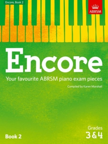 Encore: Book 2, Grades 3 & 4 Piano (ABRSM)