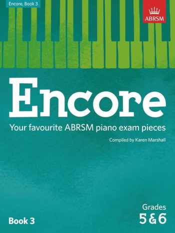 Encore: Book 3, Grades 5 & 6 Piano (ABRSM)