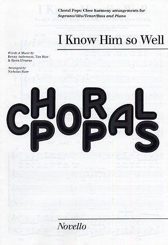 I Know Him So Well (Chess) - SATB/Piano Choral Pops