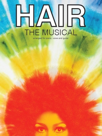 Hair The Musical: Vocal Selections: Piano Vocal Guitar