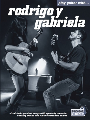 Play Guitar With Rodrigo Y Gabriela: Guitar: Book & Cd