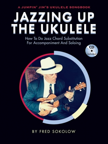 Jazzing Up The Ukulele By Fred Sokolow  Book & CD (Hal Leonard