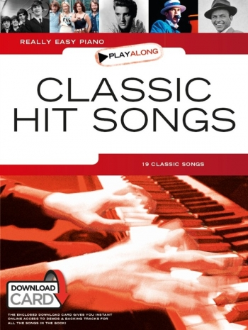 Really Easy Piano Classic Hit Songs: Playalong Book & Download Card