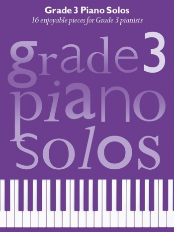 Grade 3 Piano Solos: 16 Enjoyable Pieces