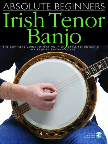 Absolute Beginners: Irish Tenor Banjo: Book & Download Card