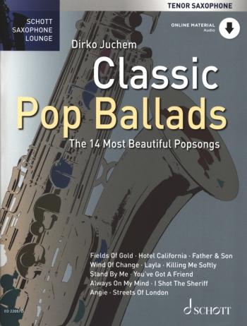 Schott Saxophone Lounge: Classic Pop Ballards: Tenor Sax & Piano Book & Cd (Juchem)