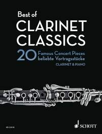 Best Of Clarinet Classics: 20 Famous Concert Pieces For Clarinet & Piano (Schott)