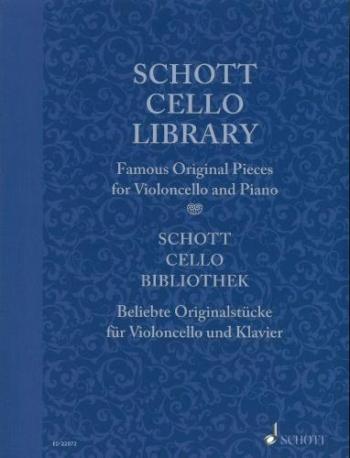 Schott Cello Library:  Famous Original Pieces For Cello & Piano