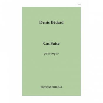 Cat Suite For Organ (denis Bedard)