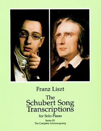 The Schubert Song Transcriptions For Piano Series III - Piano (Dover)