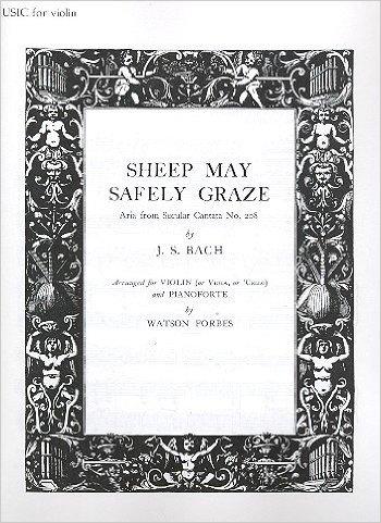 Sheep May Safely Graze: Violin Or Violin Or Cello & Piano (Oxford)