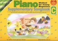 Progressive Piano Method For Young Beginners: Supplementary Songbook C