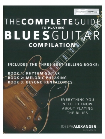 The Complete Guide To Playing Blues Guitar Compilation (Alexander)