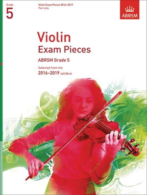 ABRSM Violin Exam Pieces Grade 5 2016-2019: Violin Part