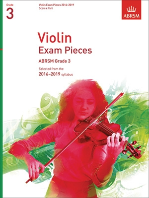 ABRSM Violin Exam Pieces Grade 3 2016-2019: Violin And Piano