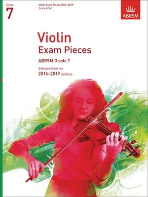 ABRSM Violin Exam Pieces Grade 7 2016-2019: Violin And Piano