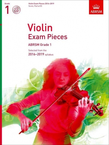 ABRSM Violin Exam Pieces Grade 1 2016-2019: Violin And Piano And CD