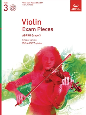 ABRSM Violin Exam Pieces Grade 3 2016-2019: Violin And Piano And CD