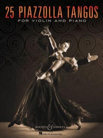 25 Piazzolla Tangos For Violin & Piano  (Boosey & Hawkes)