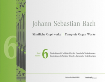 Complete Organ Works Vo. 6 Clavierbung III Schubler Chorales Book (Breitkopf)