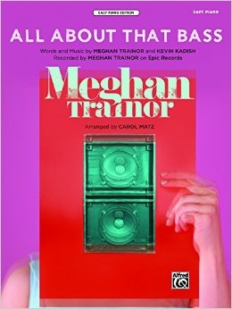 All About That Bass: Easy Piano (Meghan Tranor)