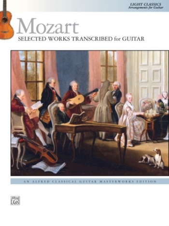 Selected Works Transcribed For Guitar