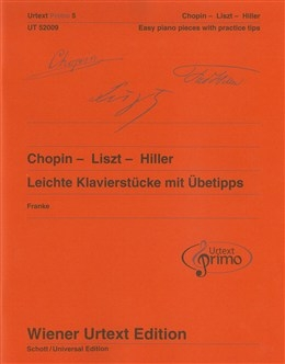 Easy Piano Pieces With Practising Tips - Chopin/Liszt/Hiller Urtext Primo