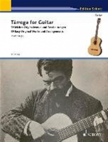 Tarrega For Guitar: 40 Easy Original Works (Schott)