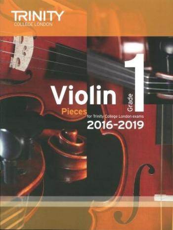 Trinity College London Violin Grade 1 Violin & Piano 2016-2019