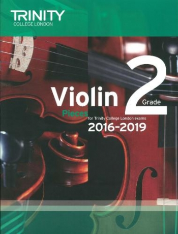 Trinity College London Violin Grade 2 Violin & Piano 2016-2019