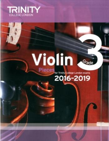 Trinity College London Violin Grade 3 Violin & Piano 2016-2019