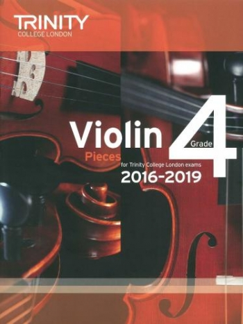 Trinity College London Violin Grade 4 Violin & Piano 2016-2019