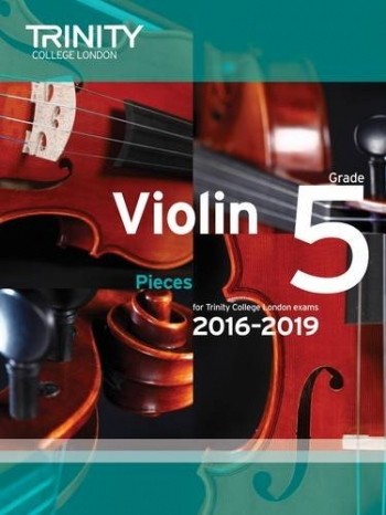 Trinity College London Violin Grade 5 Violin & Piano 2016-2019