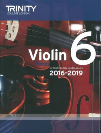 Trinity College London Violin Grade 6 Violin & Piano 2016-2019