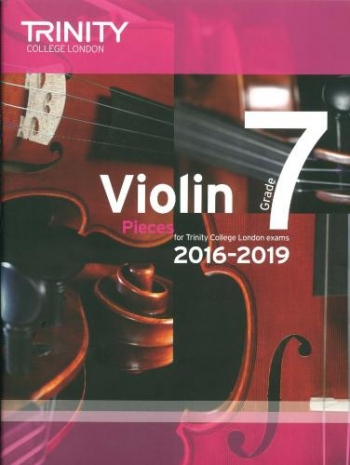 Trinity College London Violin Grade 7 Violin & Piano 2016-2019