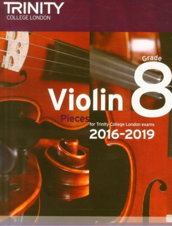 Trinity College London Violin Grade 8 Violin & Piano 2016-2019
