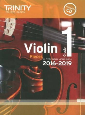 Trinity College London Violin Grade 1 Violin & Piano & Cd 2016-2019