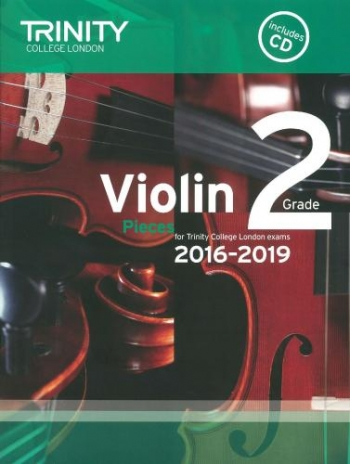 Trinity College London Violin Grade 2 Violin & Piano & Cd 2016-2019