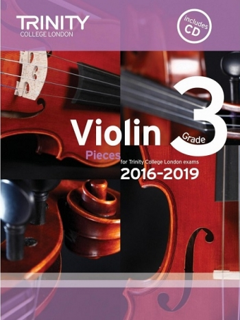 Trinity College London Violin Grade 3 Violin & Piano & Cd 2016-2019