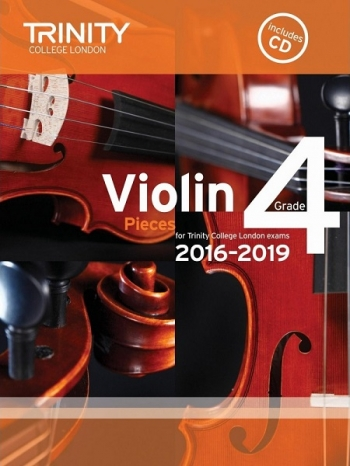 Trinity College London Violin Grade 4 Violin & Piano & Cd 2016-2019
