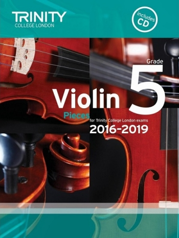 Trinity College London Violin Grade 5 Violin & Piano & Cd 2016-2019